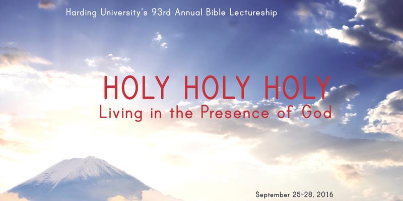 2016 Holy Holy Holy: Living in the Presence of God