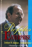 Profiles in Enterprise: Delbert R. Belden, Entrepreneur by Don P. Diffine Ph.D.
