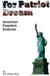 For Patriot Dream: America Freedom Endures