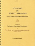Locating in Searcy, Arkansas: Facts for Business and Industry (1977) by Don P. Diffine Ph.D.