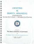 Locating in Searcy, Arkansas: A Facts Book for Business and Industry - Individuals and Family (1984)