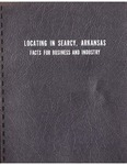 Locating in Searcy, Arkansas: Facts for Business and Industry (1964) by Don P. Diffine Ph.D.