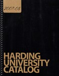 Harding University Course Catalog 2007-2008 by Harding University