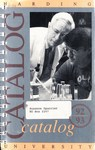 Harding University Course Catalog 1992-1993 by Harding University