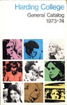 Harding College Course Catalog 1973-1974 by Harding College